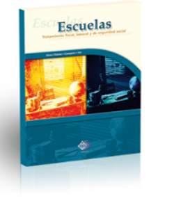ESCUELAS. TRATAMIENTO FISCAL, LABORAL Y DE SEGURIDAD SOCIAL