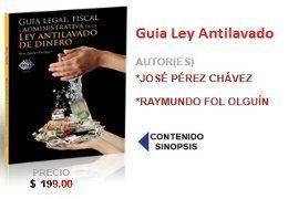 guia ley antilavado Explicacion de la Ley Antilavado   Contribuyentes Obligados y Multas
