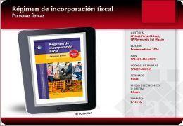 RIF 2014 Piensas Iniciar en el Regimen de Incoporacion Fiscal?   Guia basica para el RIF