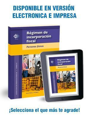 Guía del Régimen de Incorporación Fiscal – Obligaciones de las Personas Fisicas 2017