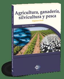 Agricultura, Ganaderia y Pesca en Mexico Fiscal Contable